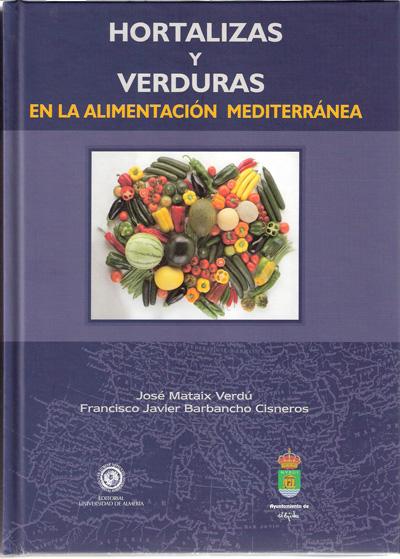 Hortalizas y verduras en la alimentación mediterránea