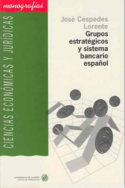 Grupos estratégicos y sistema bancario español