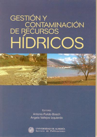 Gestión y Contaminación de recursos hídricos.