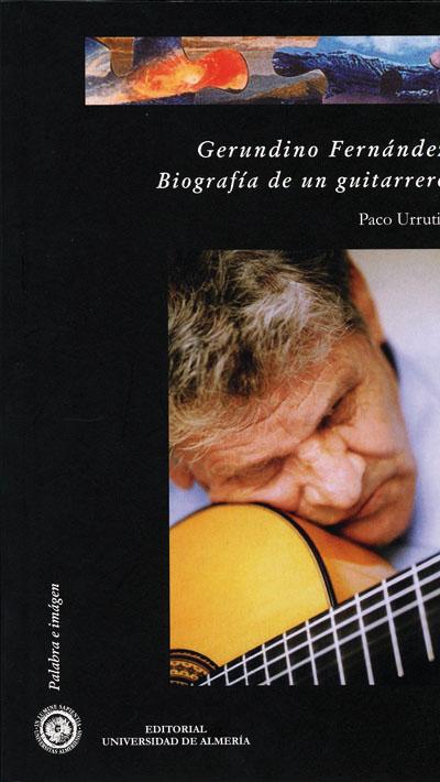Gerundino Fernández. Biografía de un guitarrero