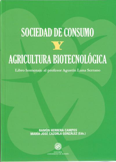 Sociedad de consumo y agricultura biotecnológica.