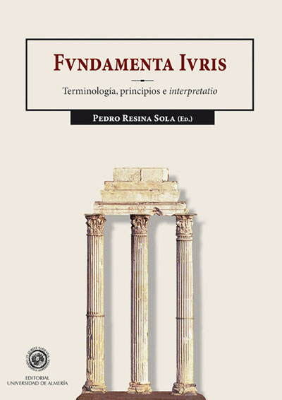 Fundamenta Iuris. Terminología, Principios e Interpretatio