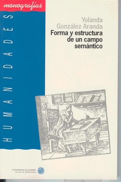 Forma y estructura de un campo semántico