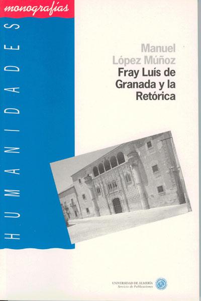 Fray Luís de Granada y la Retórica