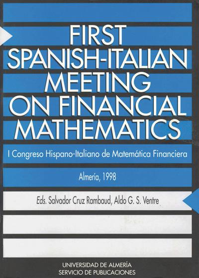 First Spanish-Italian Meeting on Financial Mathematics