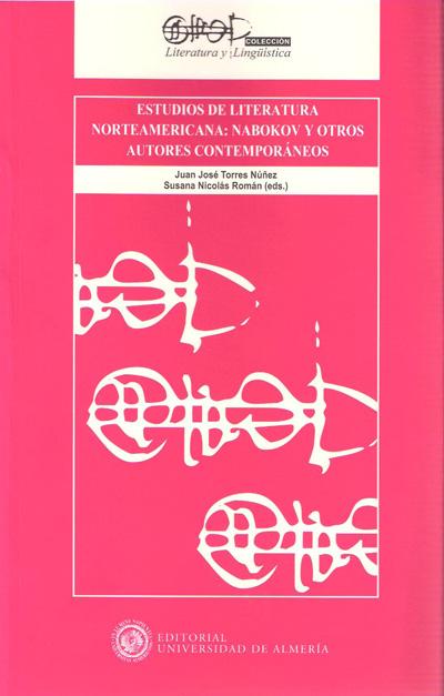 Estudios de literatura norteamericana: Nabakov y otros autores contemporáneos