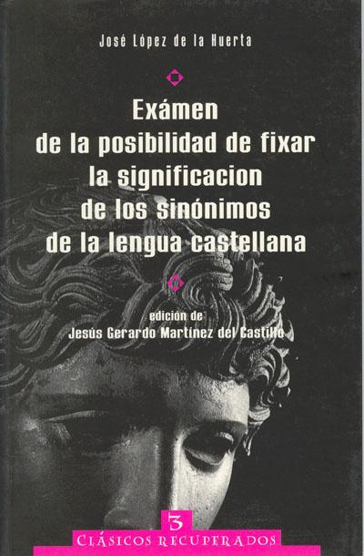 Exámen de la posibilidad de fixar la significación de los sinónimos de la lengua castellana