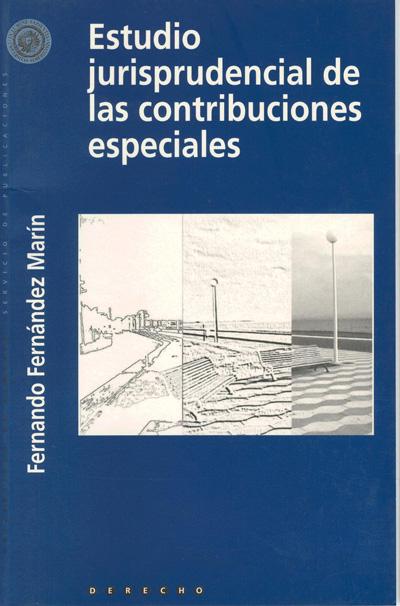 Estudio jurisprudencial de las contribuciones especiales