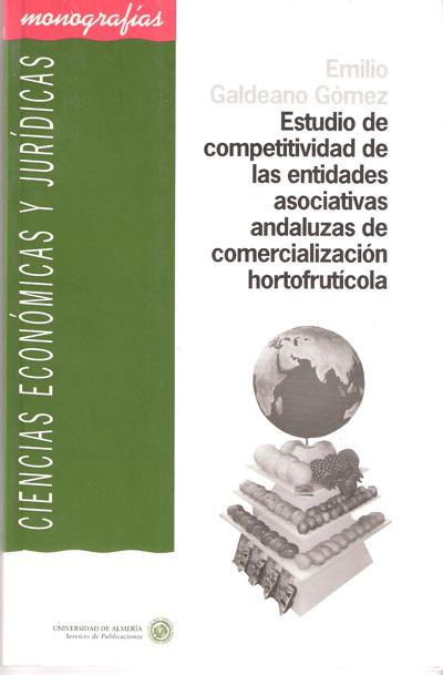 Estudio de competitividad de las entidades asociativas andaluzas de comercialización hortofrutícola
