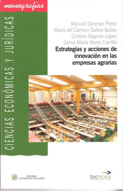 Estrategias y acciones de innovación en las empresas agrarias