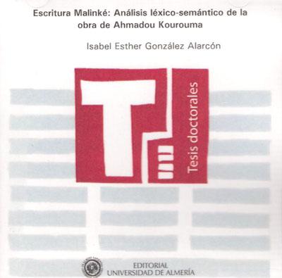 Escritura Malinké: análisis léxico-semántico de la obra de Ahmadou Kourouma