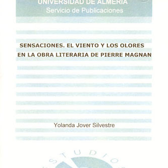 Sensaciones. El viento y los olores en la obra literaria de Pierre Magnan
