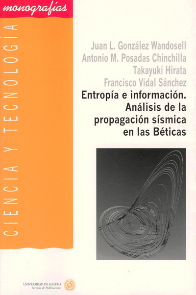 Entropía e información. Análisis de la propagación sísmica en las Béticas
