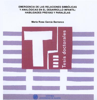 Emergencia de las relaciones simbólicas y analógicas en el desarrollo infantil: Habilidades previas y paralelas