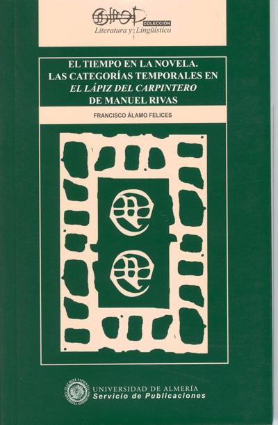 El tiempo en la novela. Las categorías temporales en el lápiz del carpintero de Manuel Rivas