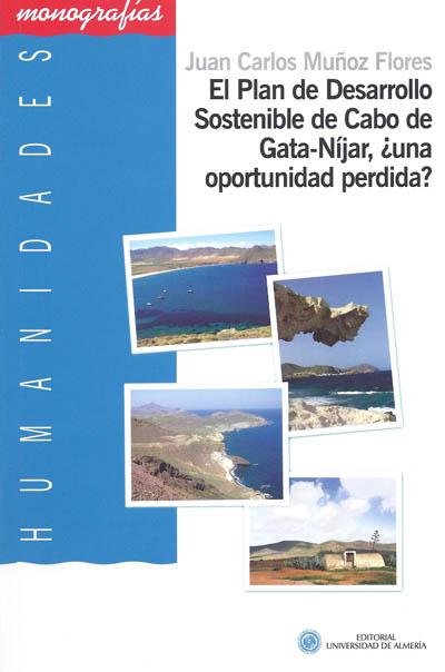 El Plan de Desarrollo Sostenible en Cabo de Gata-Nijar, ¿Una oportunidad perdida?