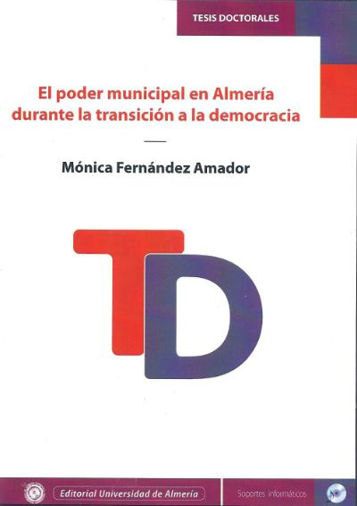 El poder municipal en Almería durante la transición a la democracia