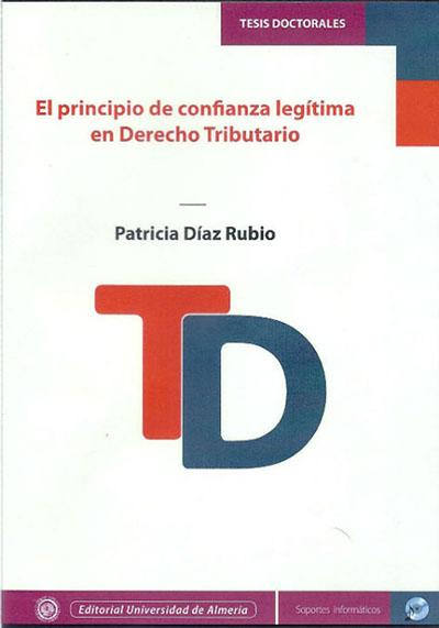 El principio de confianza legítima en Derecho Tributario