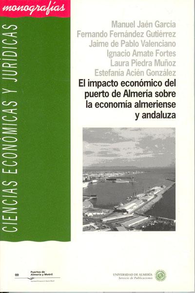 El impacto económico del puerto de Almería sobre la economía almeriense y andaluza