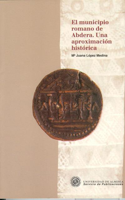 El municipio romano de Abdera. Una aproximación histórica