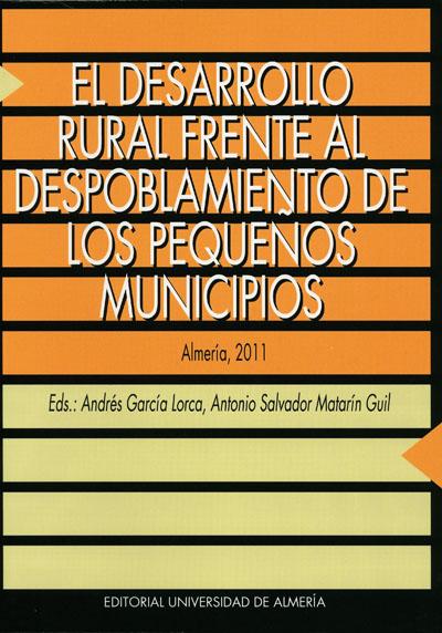 El desarrollo rural frente al despoblamiento de los pequeños municipios