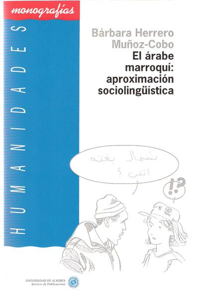 El árabe marroquí. Aproximación sociolingüística
