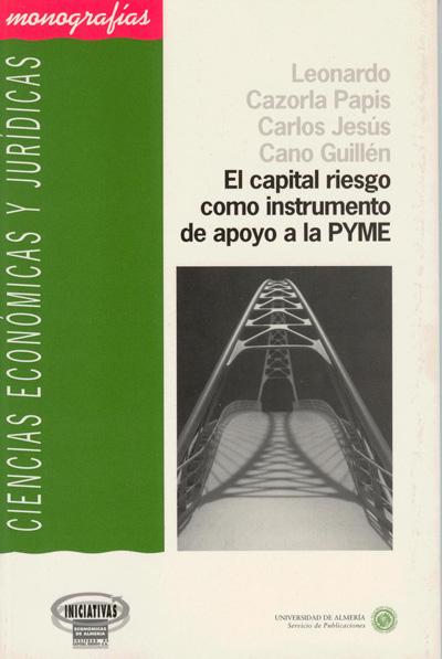 El capital riesgo como instrumento de apoyo a la PYME