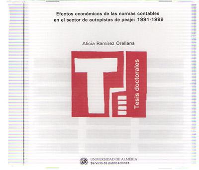 Efectos económicos de las normas contables en el sector de autopistas de peaje: 1991-1999