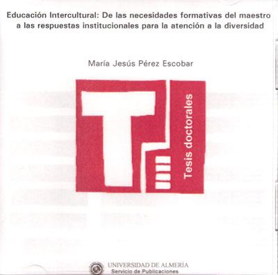 Educación Intercultural: de las necesidades formativas del maestro a las respuestas institucionales para la atención a la diver