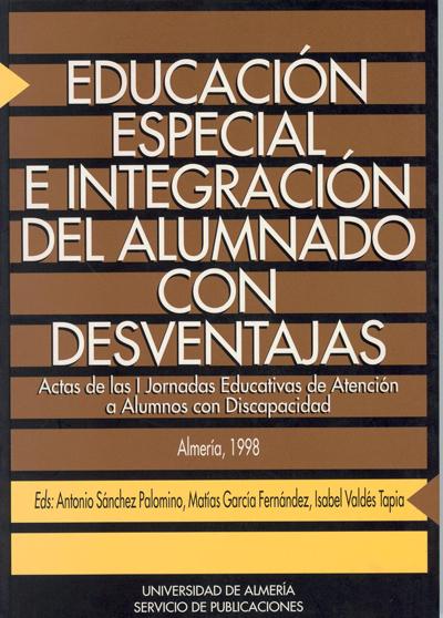 Educación especial e integración del alumnado con desventajas
