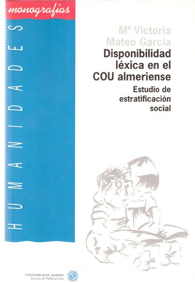 Disponibilidad léxica en el COU almeriense. Estudio de estratificación social