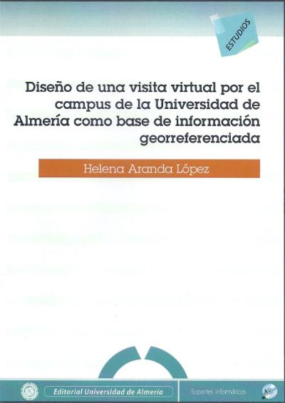 Diseño de una visita virtual por el campus de la Universidad de Almería como base de información georreferenciada