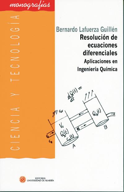 Resolución de ecuaciones diferenciales. Aplicaciones en Ingeniería Química