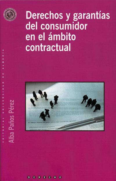 Derechos y garantías del consumidor en el ámbito contractual