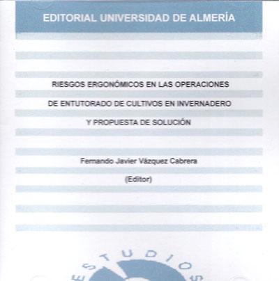 Riesgos ergonómicos en las operaciones de entutorado de cultivos en invernadero y propuesta de solución