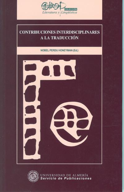 Contribuciones interdisciplinares a la traducción