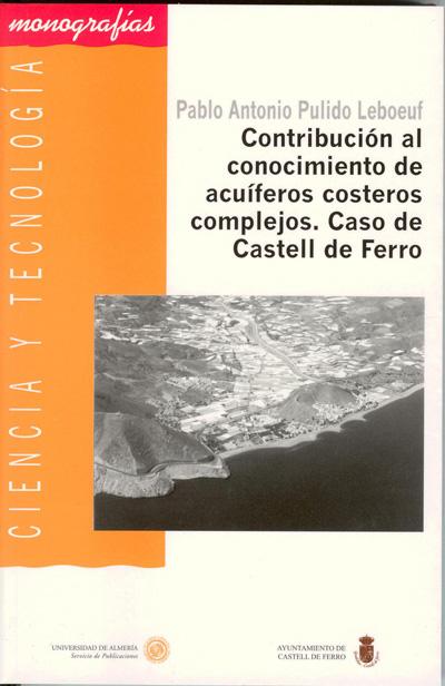 Contribución al conocimiento de acuíferos costeros complejos. Caso de Castell de Ferro