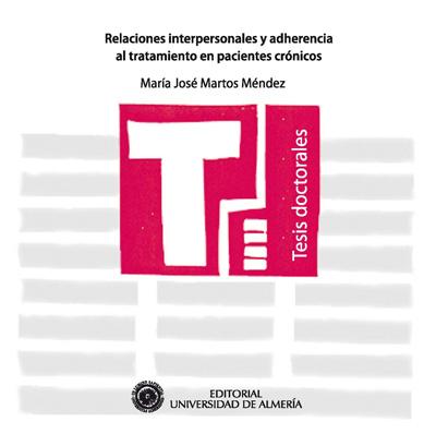 Relaciones interpersonales y adherencia al tratamiento en pacientes crónicos