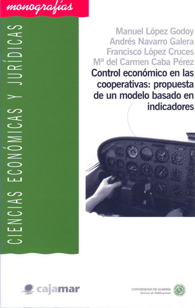 Control económico en las cooperativas: propuesta de un modelo basado en indicadores