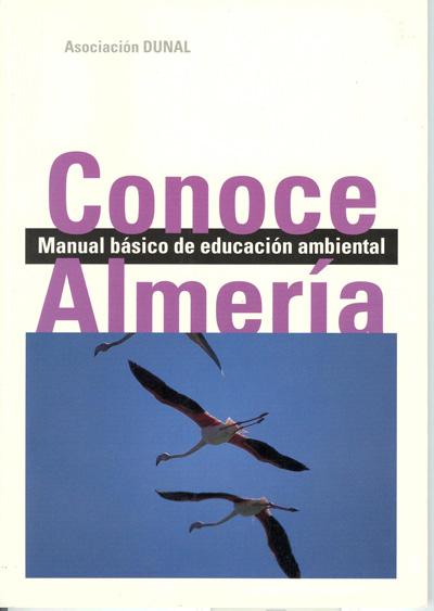 Conoce Almería. Manual básico de educación ambiental