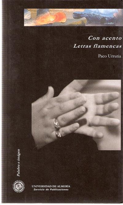 Con acento. Letras flamencas