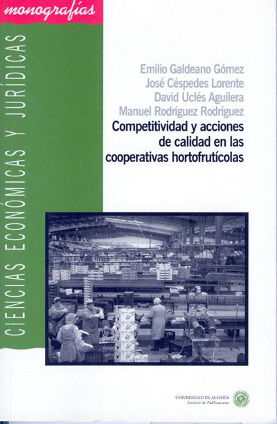 Competitividad y acciones de calidad en las cooperativas hortofrutícolas