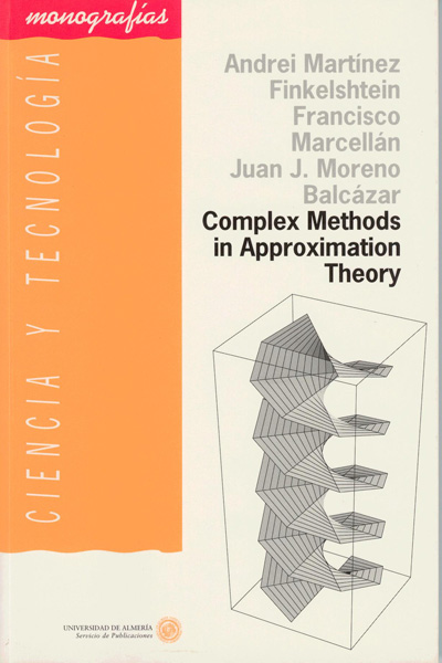 Complex Methods in Approximation Theory