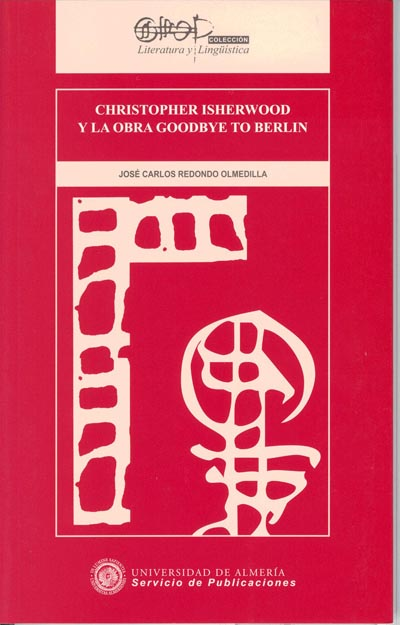 Christopher Isherwood y la obra Goodbye to Berlin