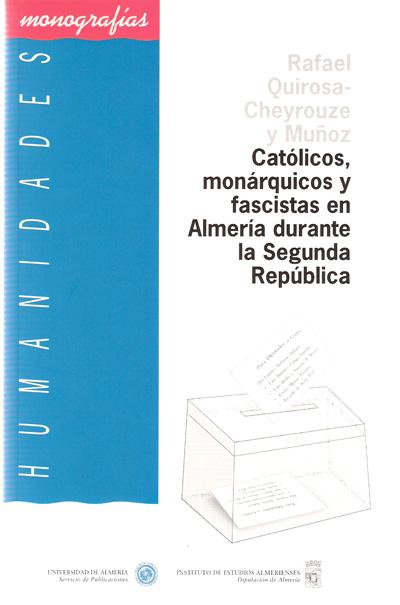 Católicos, monárquicos y fascistas en Almería durante la Segunda República