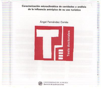 Caracterización microclimática de cavidades y análisis de la influencia antrópica de su uso turístico