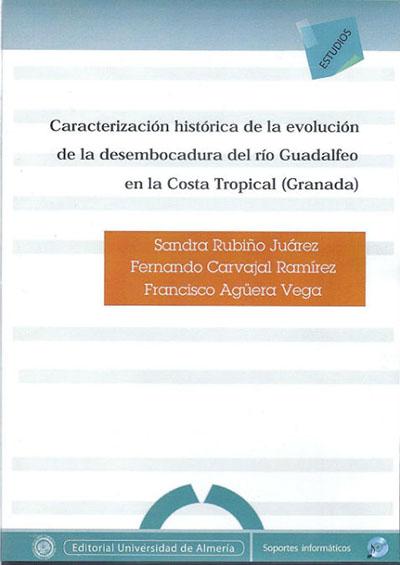 Caracterización Histórica de la evolución de la desembocadura del Rio Guadalfeo en la Costa Tropical (Granada)