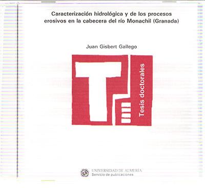 Caracterización hidrológica y de los procesos erosivos en la cabecera del río Monachil (Granada)