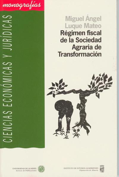 Régimen fiscal de la Sociedad Agraria de Transformación