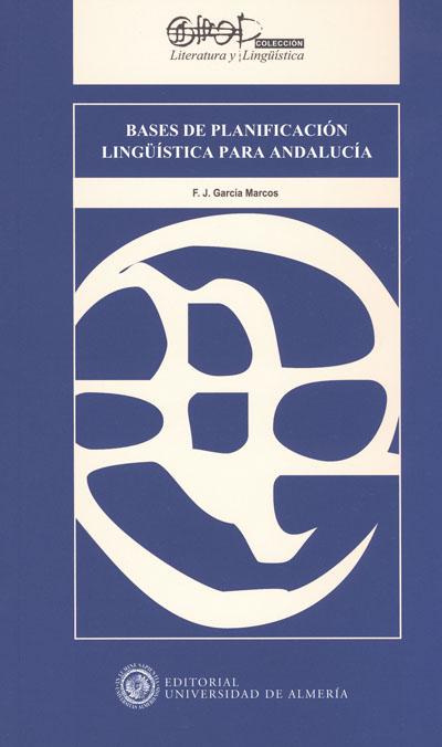 Bases de planificación lingüística para Andalucía